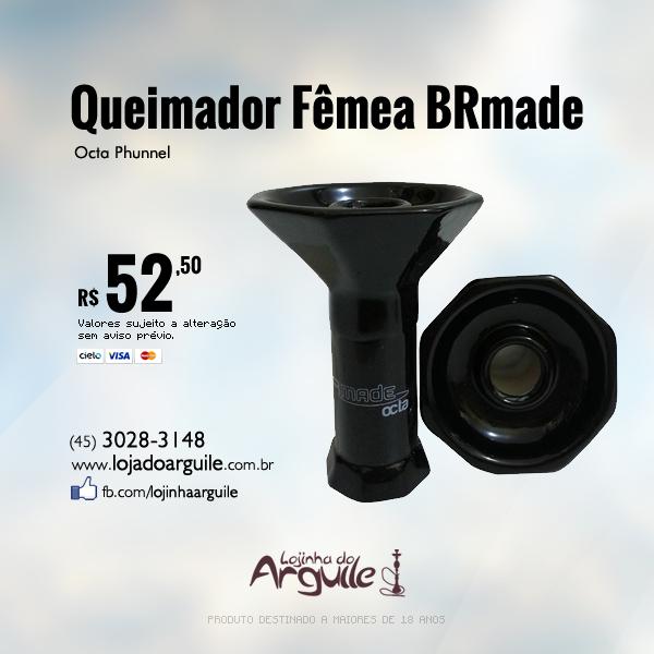 Queimador Fêmea BRmade Octa Phunnel De R$ 100,00 / Por R$ 52,50 Em até 12x de R$ 5,27 ou R$ 49,88 via depósito  Compre Online: http://www.lojadoarguile.com.br/queimador-femea-brmade-octa-phunnel