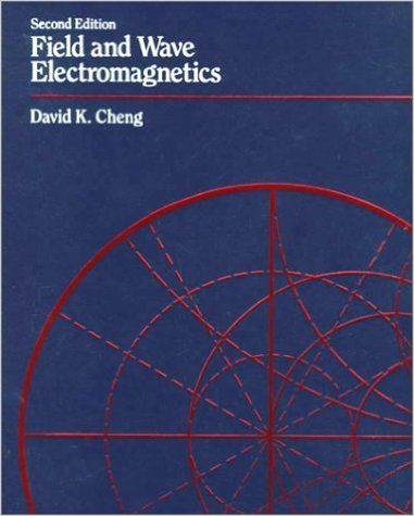 Solution Manual of FIELD AND WAVE ELECTROMAGNETICS (2nd Edition - Segmüller Friedberg Küchen