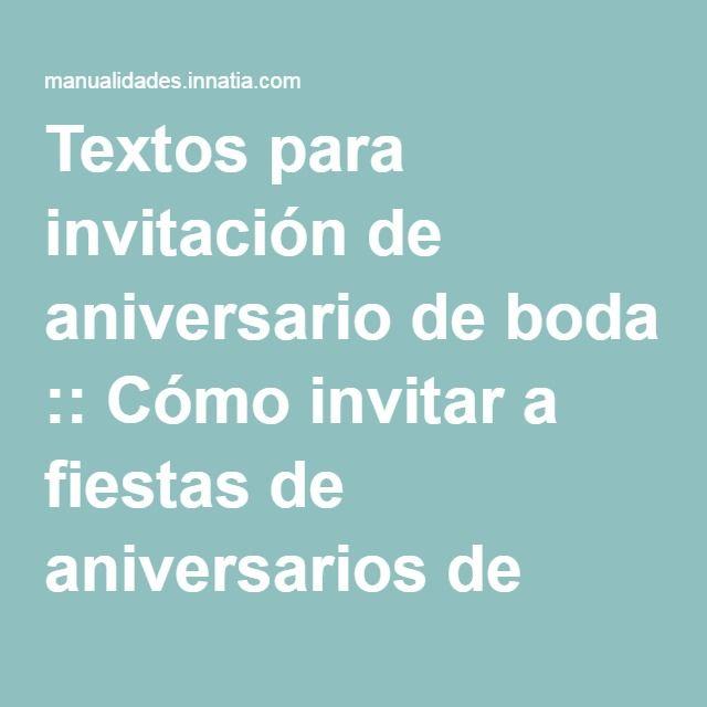 Textos Para Invitación De Aniversario De Boda 25th Wedding