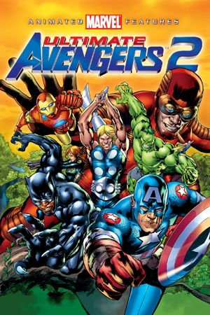 Trận Chiến Cuối Cùng 2 - Ultimate Avengers II - 2006