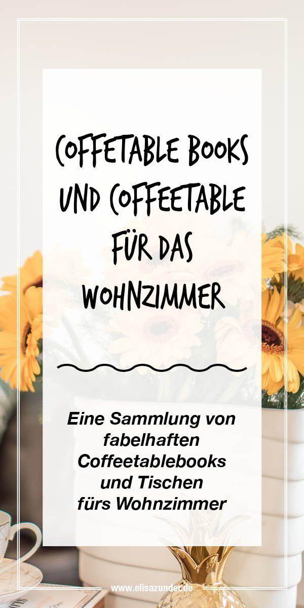 Die schönsten Coffeetable Books & Cofeetable #interessen