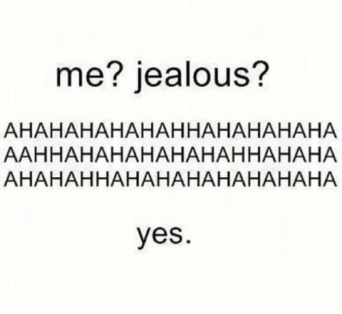 Jealousy Quotes I M A Verry Jealous Person When It Comes To A Guy I