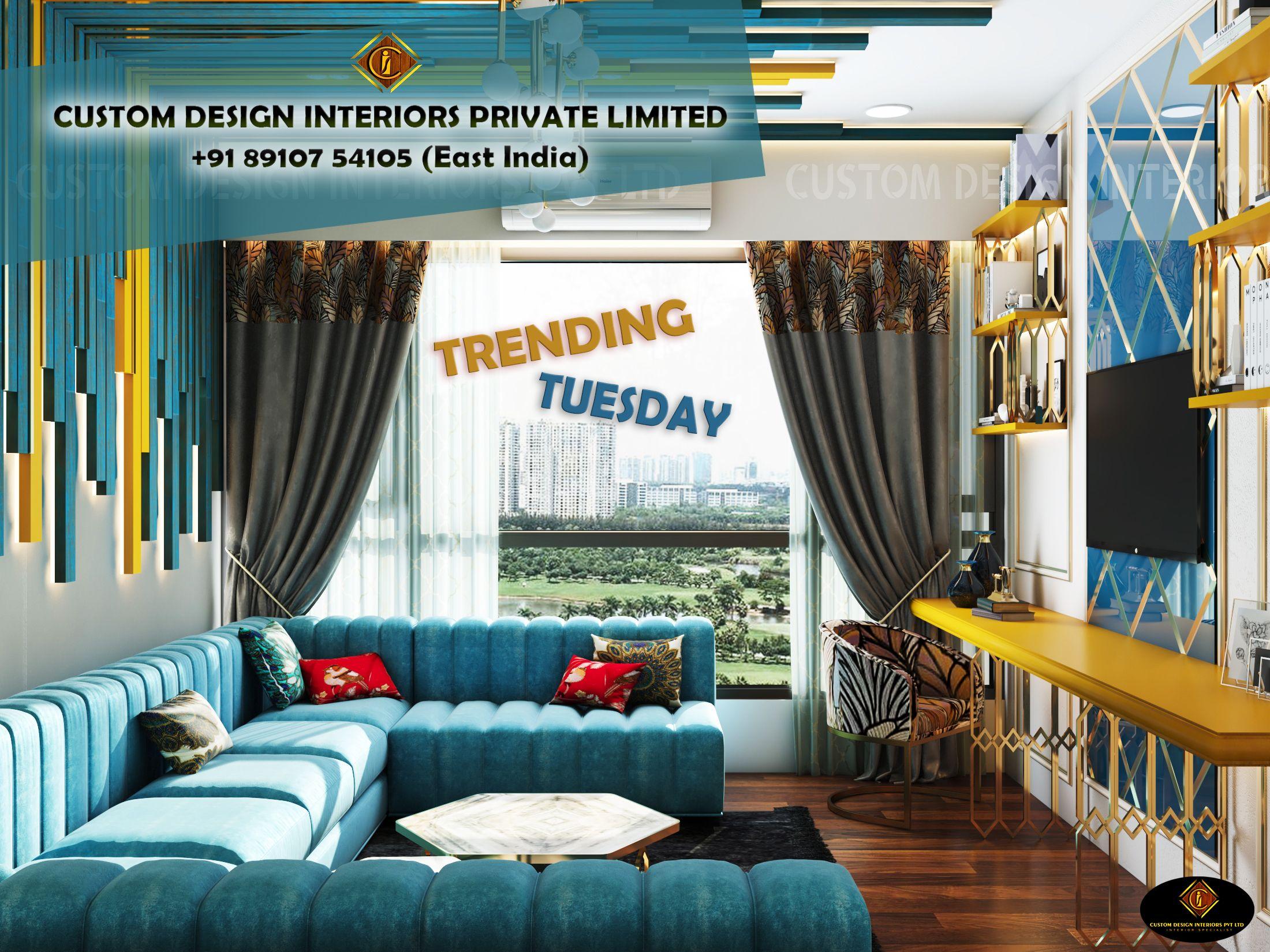 Trending Tuesday Custom Design Interiors Pvt Ltd The Interior