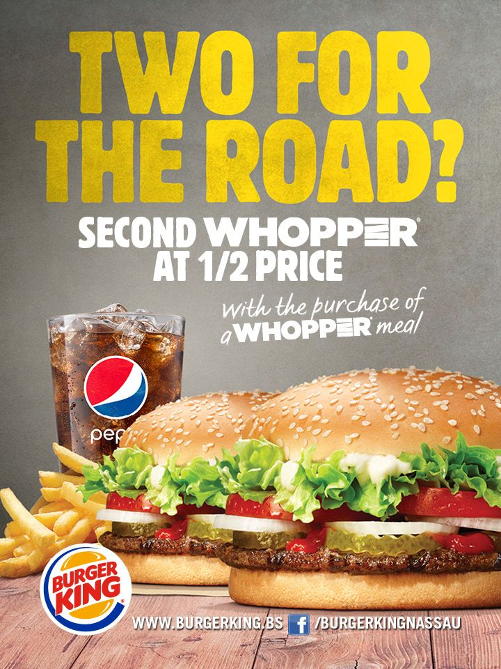 Get A Second Whopper At 1 2 Price By Purchasing A Whopper Meal At Burger King Nassau Deals Burgerking Mealdeal Burger Food Food And Drink