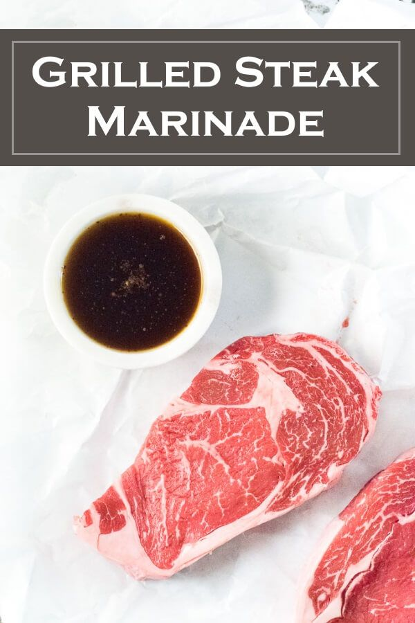 Grilled Steak Marinade - Fox Valley Foodie