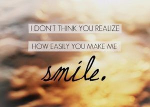 You make Me Smile Quotes | Relationships/Boundaries | Love me