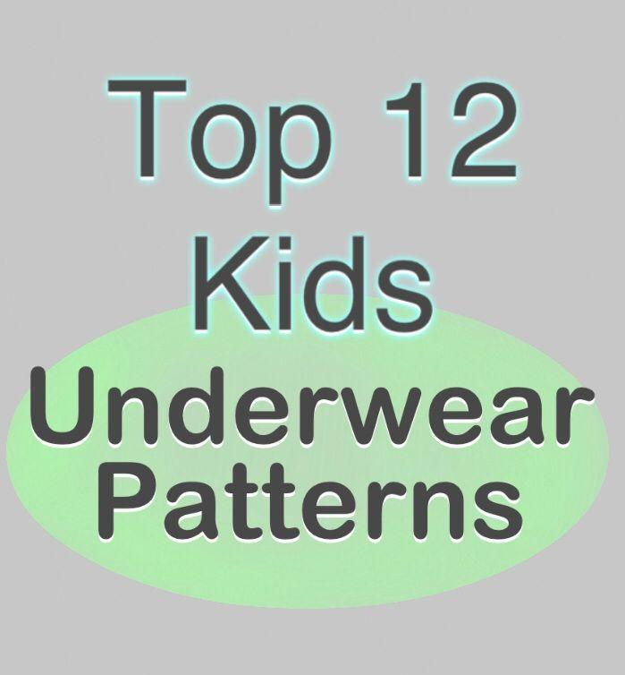 Top 12 Kids Underwear Patterns + Free Pattern List | Underwear ...