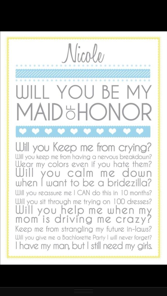 Perfect Way To Ask Someone To Be Your Maid Of Honor Weddings