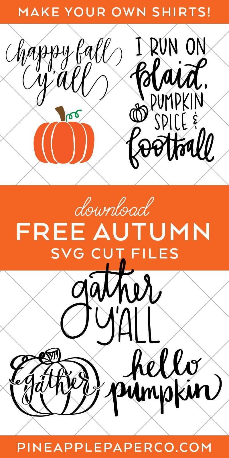 Free Fall Svg Files For Cricut Silhouette Pineapple Paper Co In 2020 Cricut Free Papers Co Free Fall Printables