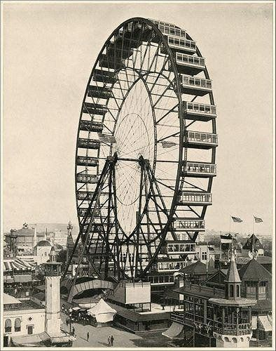 The first Ferris Wheel designed by George Ferris. World Columbian Exposition 1893