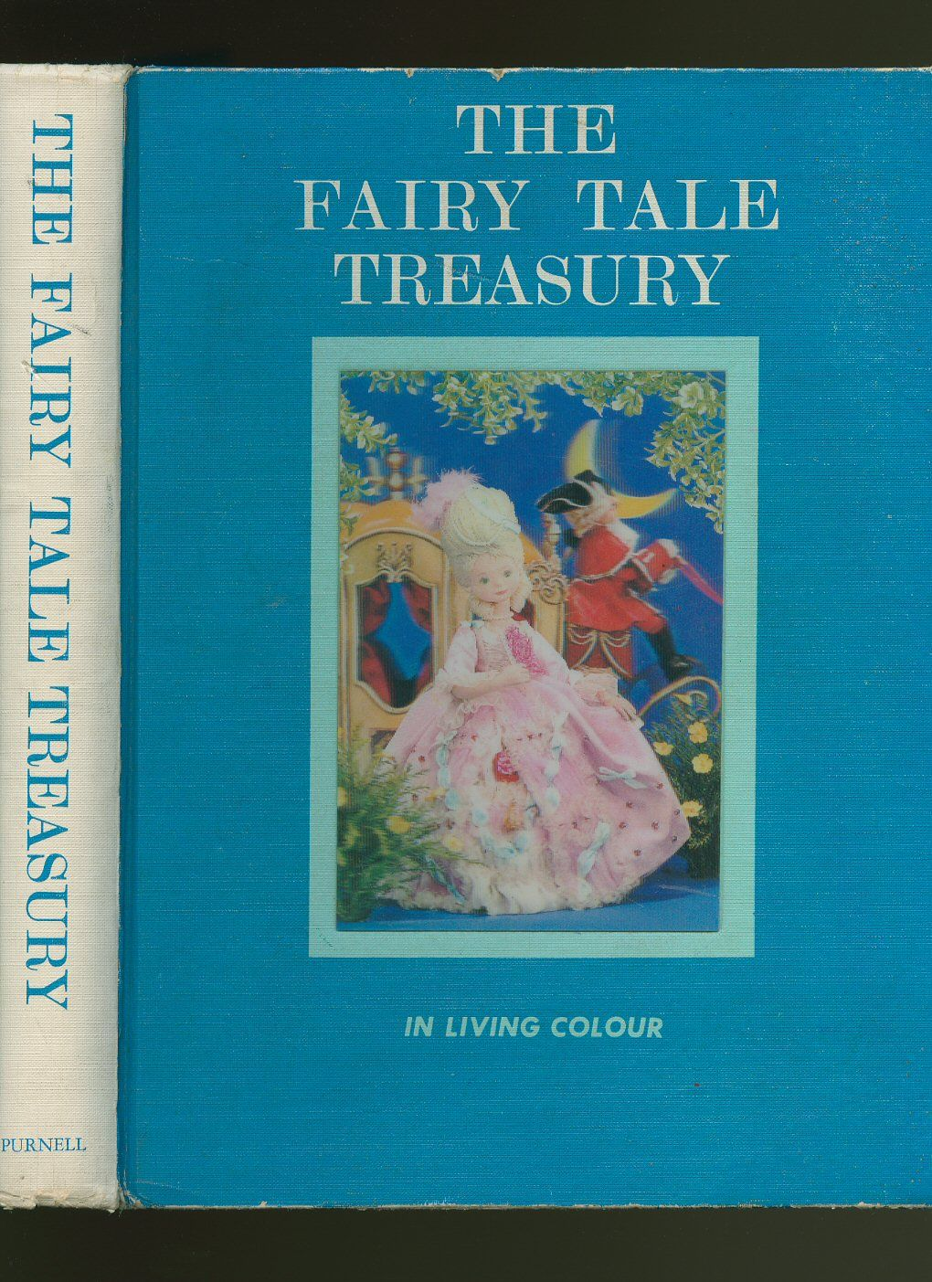 The Fairy Tale Treasury in Living Colour; A Read-Aloud Book of the ...