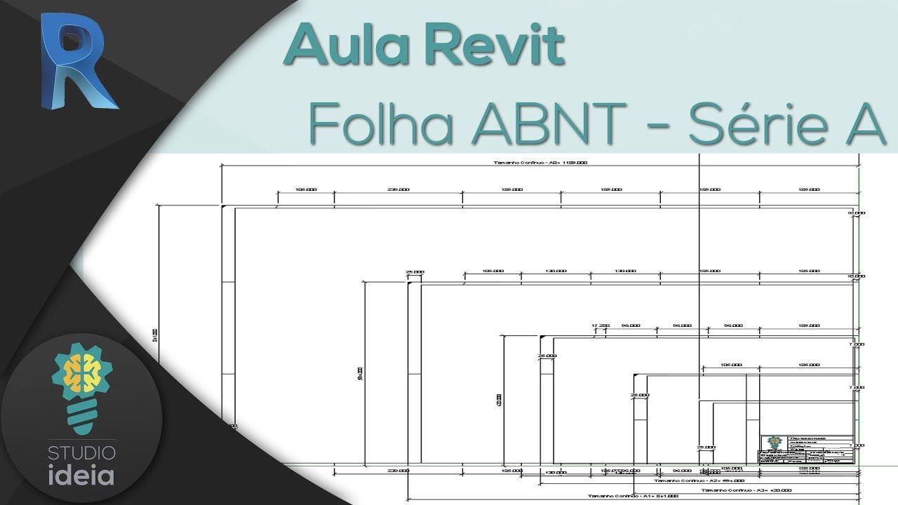 Revit Impressao Familia De Folha Abnt A0 A1 A2 A3 A4 Com