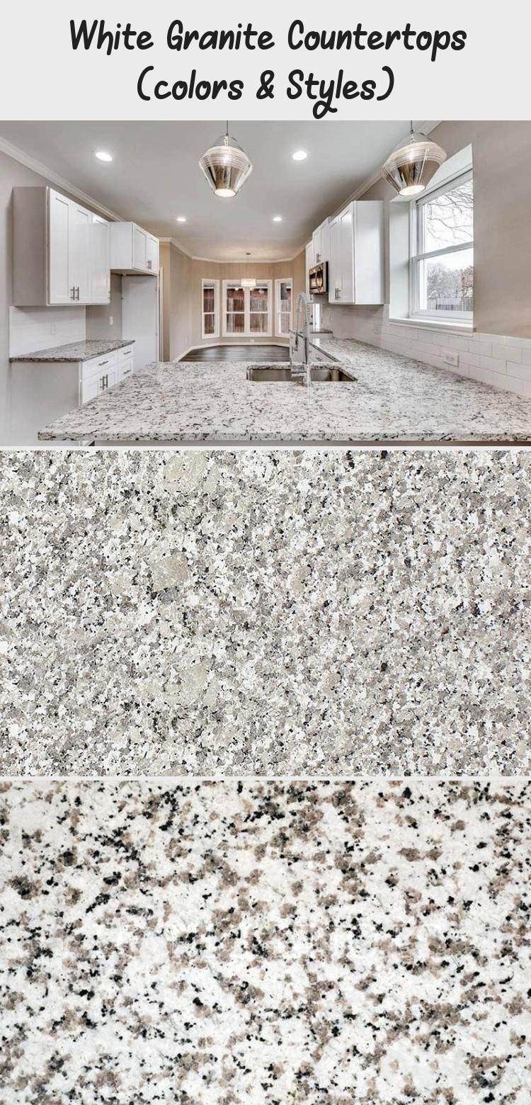 White Granite Countertops Colors Styles Ktchn In 2020
