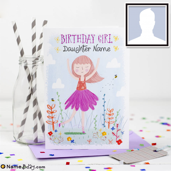 Get Free Happy Birthday Daughter Cards With Name (With