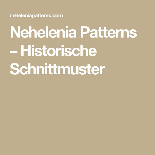 Nehelenia Patterns – Historische Schnittmuster | Belle Epoche ...