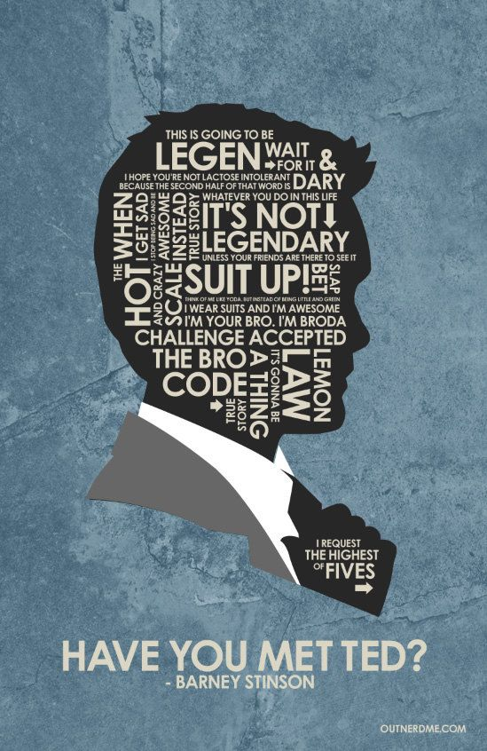 How I met your mother - Barney Quote Poster | BBC Sherlock ...
