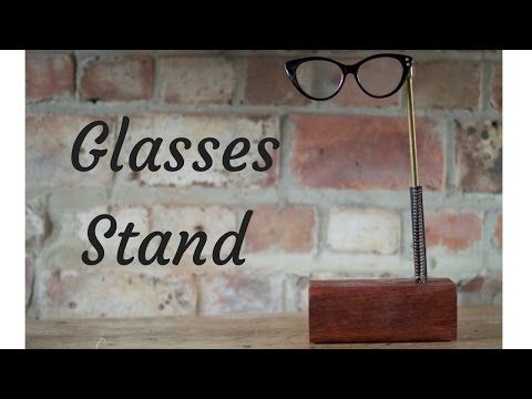Glasses stand - YouTube