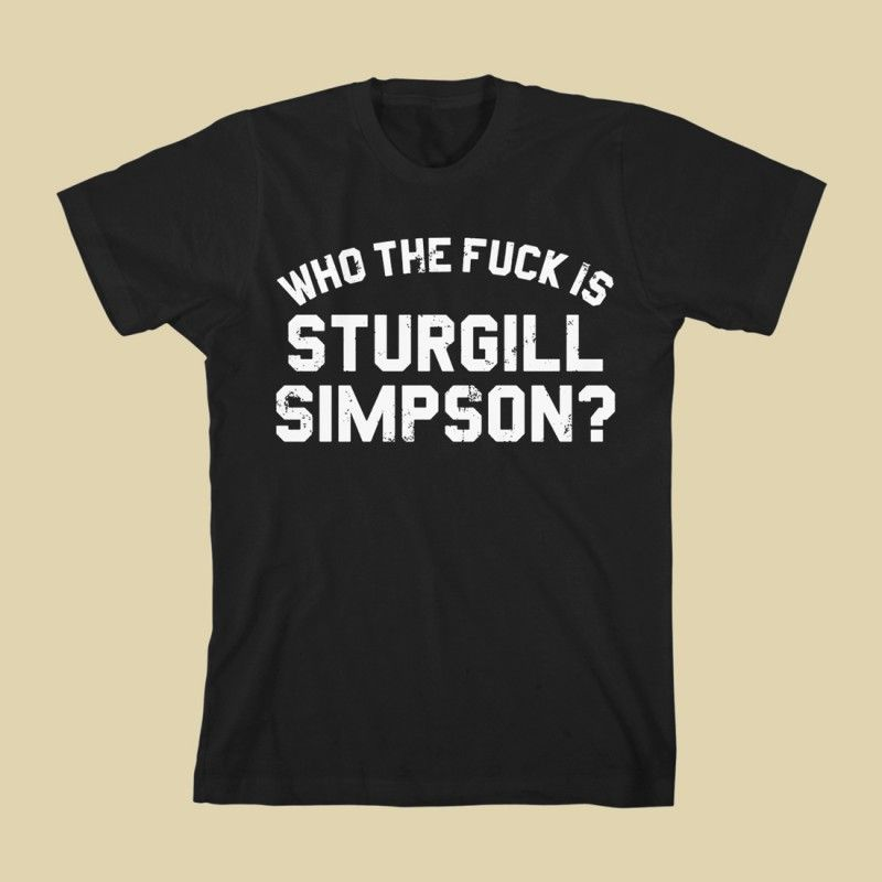 Who The Fuck Is Sturgill Simpson? Slim Fit T-Shirt