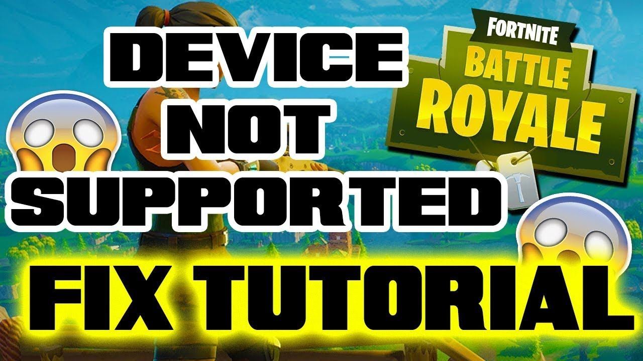 fortnite android device not supported fix no root youtube - fortnite android youtube