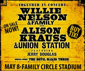 Willie Nelson & Alison Krauss Concert at Family Circle Stadium – May 8th - Daniel Island - Charleston SC