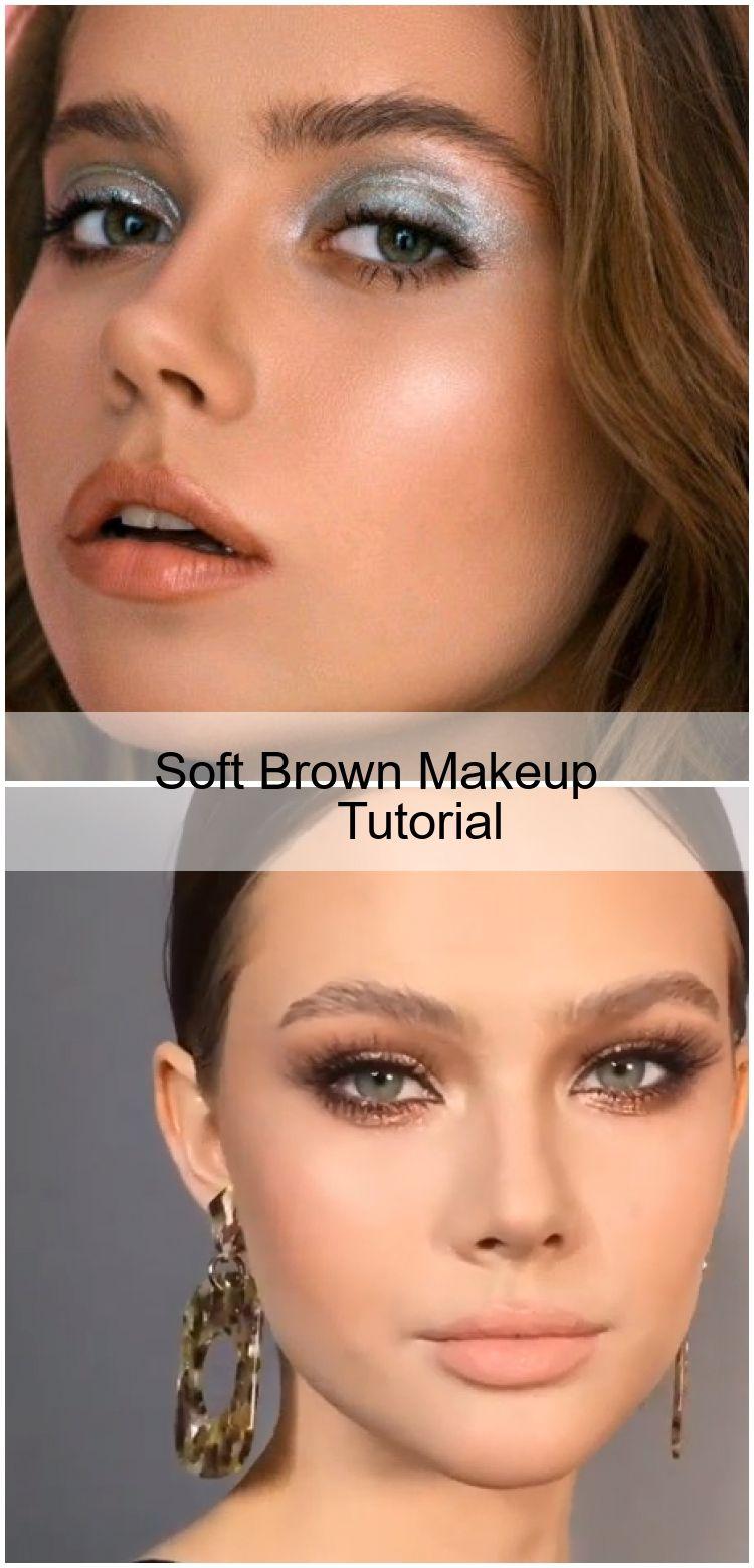 Soft Brown Makeup Tutorial In 2020 Brown Makeup Makeup Tutorial Makeup