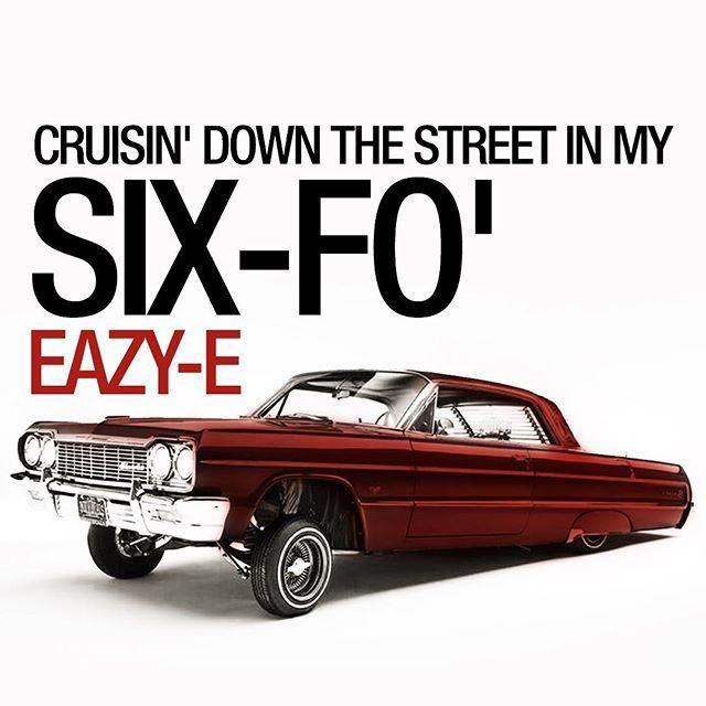 Quotecrook On Instagram Cruisindownthestreetinmy64 64 Sixfo Eazye Eazy Drdre Ruthless Boysinthehood Aftermath Gangsta Rap Hip Hop Gangsta Rap G Funk