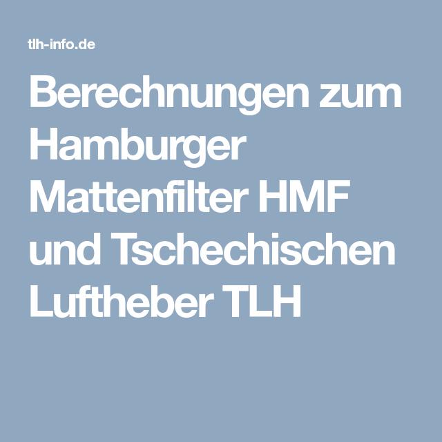 Berechnungen Zum Hamburger Mattenfilter Hmf Und Tschechischen