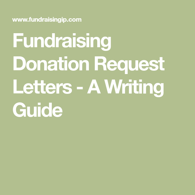 Fundraising Donation Request Letters  A Writing Guide  Jamboree