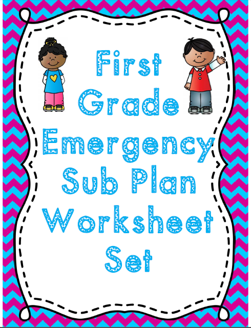 First Grade Emergency Sub Plan Worksheet Set *NO Prep | Suddenly ...