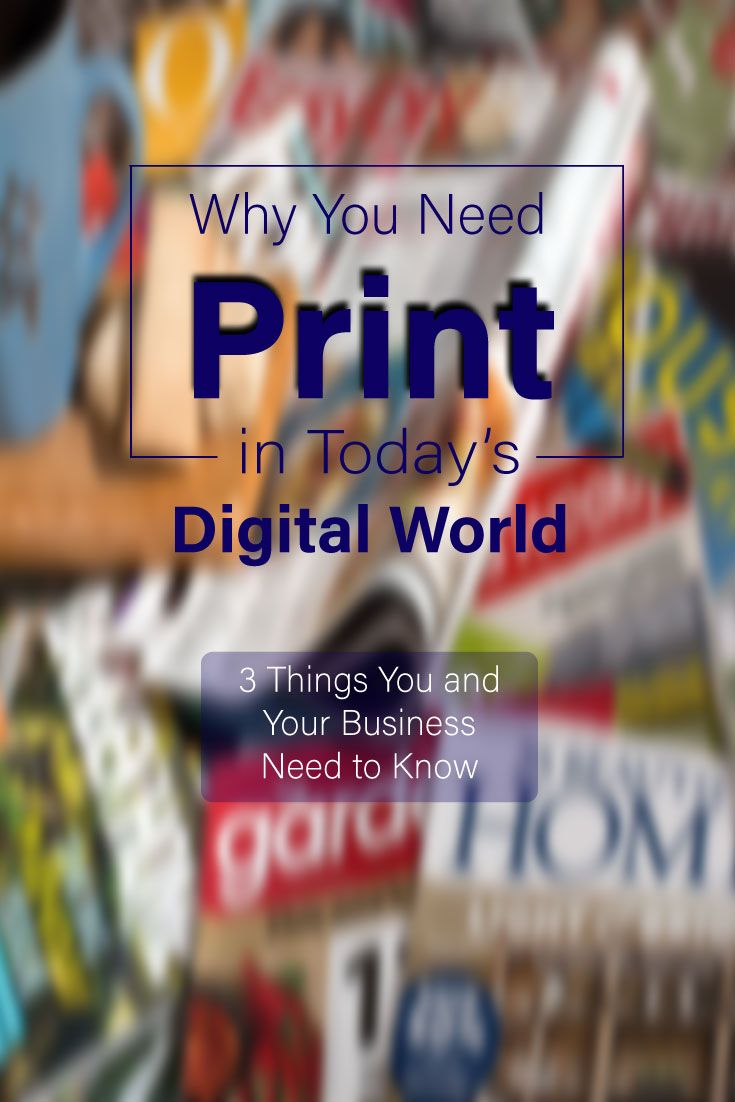 Print is very much alive! Learn why you need it to survive in today's digital world!  #marketing