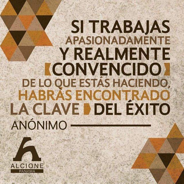 Cuando haces lo que te gusta trabajar ya no será un problema. #FraseDelDia #FelizDomingo by alcionepanama