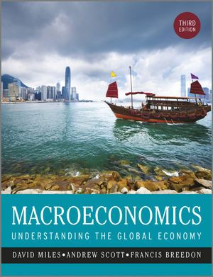 Complete solution manual for macroeconomics understanding the complete solution manual for macroeconomics understanding the global economy 3rd edition by david miles andrew scott francis breedon 9781118789834 fandeluxe