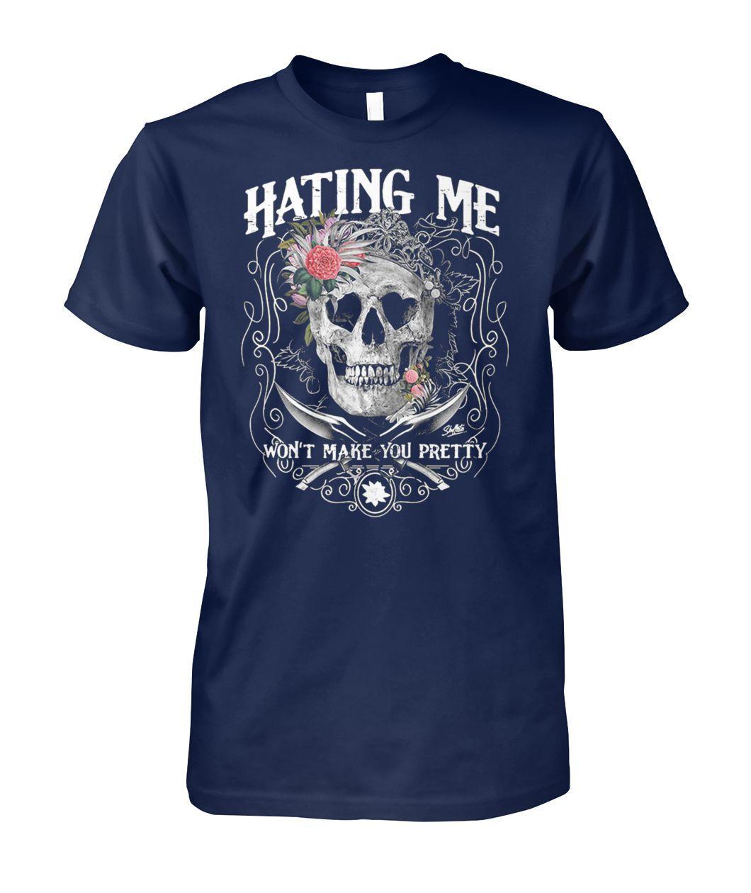 32ebde7b0cbb9a Skull queen hating me won t make you pretty shirt and funny longsleeve