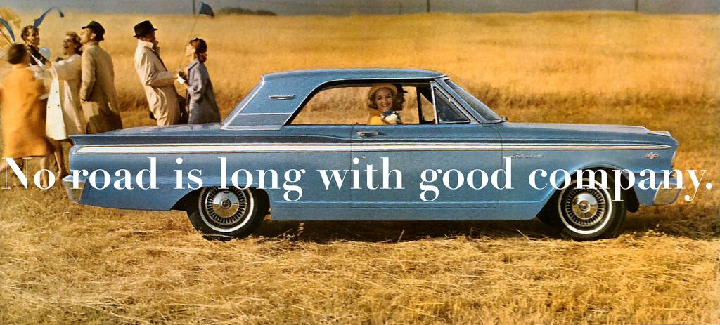 Take A Group Road Trip With Images Driving Quotes Good