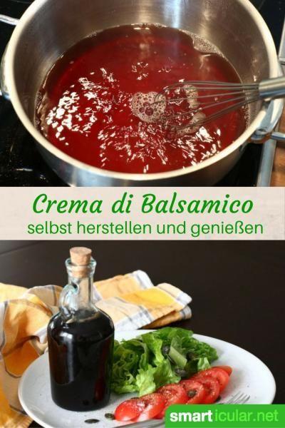 Balsamico-Creme selbst herstellen – das Rezept für Genießer