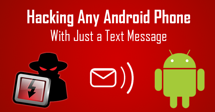 Simple Text Message to Hack Any Android Phone Remotely | gadgets in