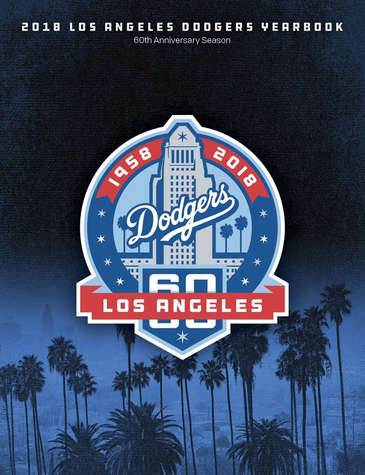 2018 Dodgers Yearbook Dodgers Los Angeles Dodgers Los Angeles