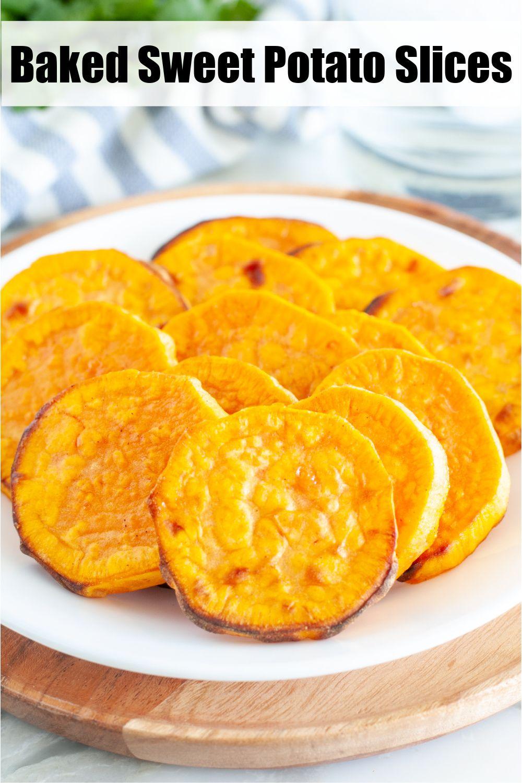 Easy Baked Sweet Potato Slices In 2020 Baked Sweet Potato Slices Sweet Potato Slices Easy Delicious Recipes