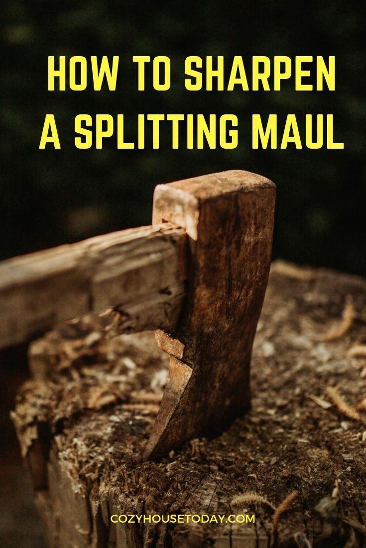 How to sharpen a splitting maul 3 best methods in
