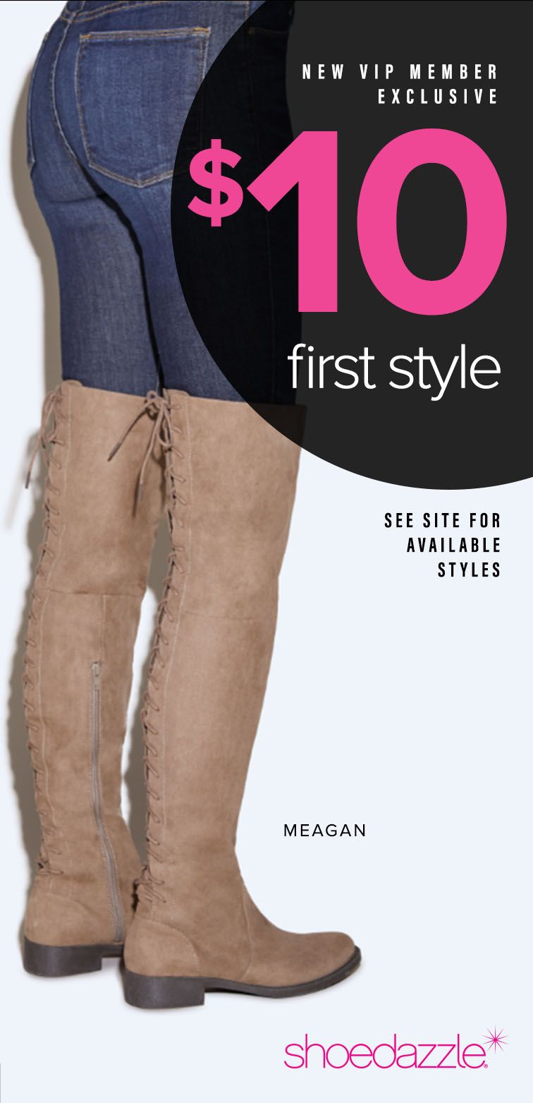Hey Girl! New Styles are Here! - Get Your First Pair of Over The Knee Boots for Only $10! Take the 60 Second Style Quiz to get this exclusive offer!