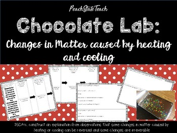 Chocolate Lab Changing Matter Through Heating And Cooling