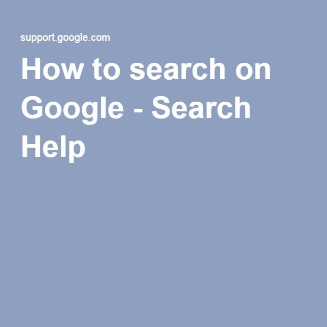 How to search on Google - Search Help
