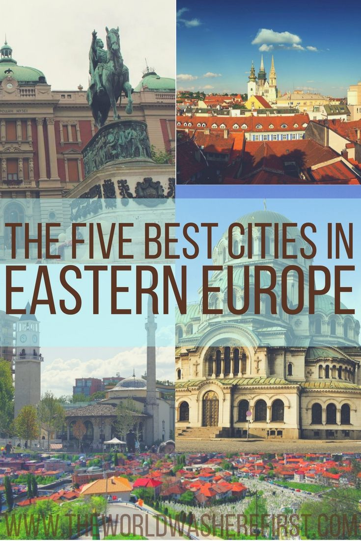 34 Best Cities In Eastern Europe To Visit Eastern Europe Travel East Europe Travel Europe Travel