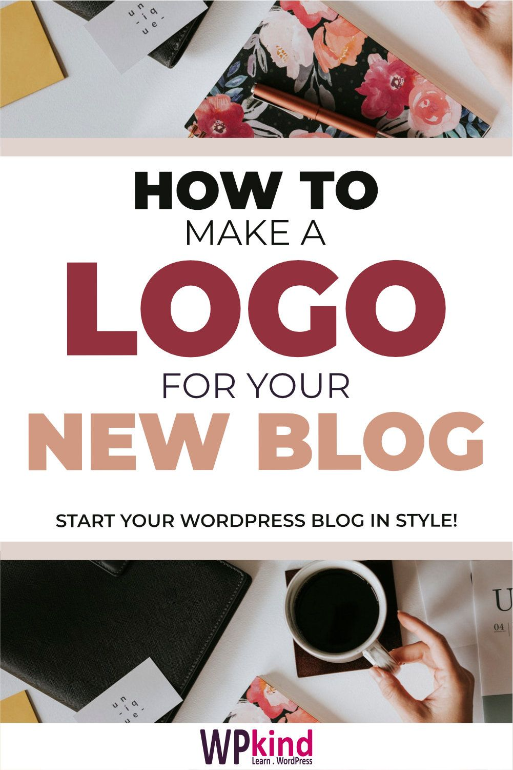 How To Make A Stunning Logo For Your New WordPress Blog