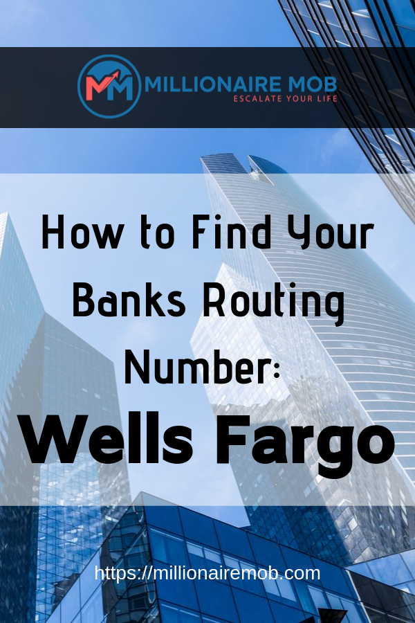 How to Find Your Wells Fargo Routing Number (Explained