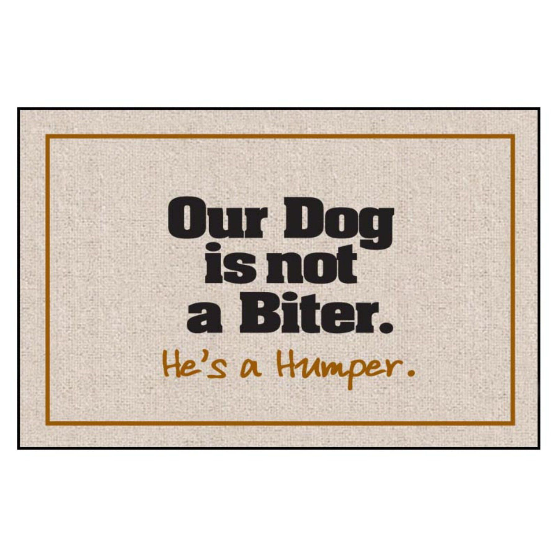 Our Dog Not A Biter Indoor Outdoor Door Mat M207 Funny