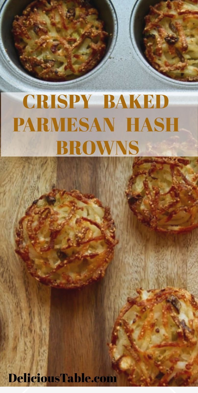 Easy BAKED Parmesan Hash Browns (Parmesan Baked Hash Browns) in muffin tins. This parmesan hash browns recipe will give you crispy golden edges and soft centers. YUM! Makes a great breakfast or brunch. #hashbrowns #breakfastrecipe #brunch #glutenfree #potatoes #recipes #muffintin