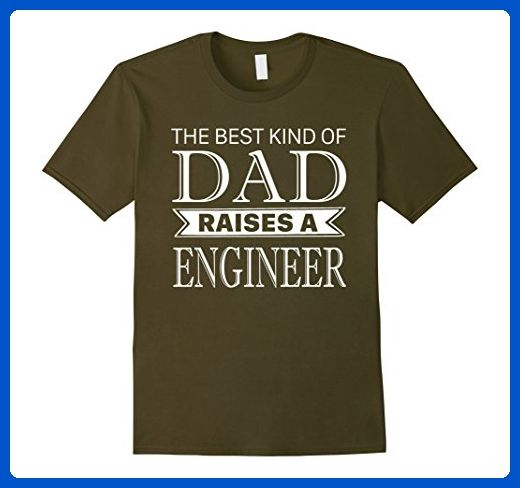 Mens The Best Kind Of Dad Raises A ENGINEER Fathers Day T Shirt Large Olive - Relatives and family shirts (*Amazon Partner-Link)