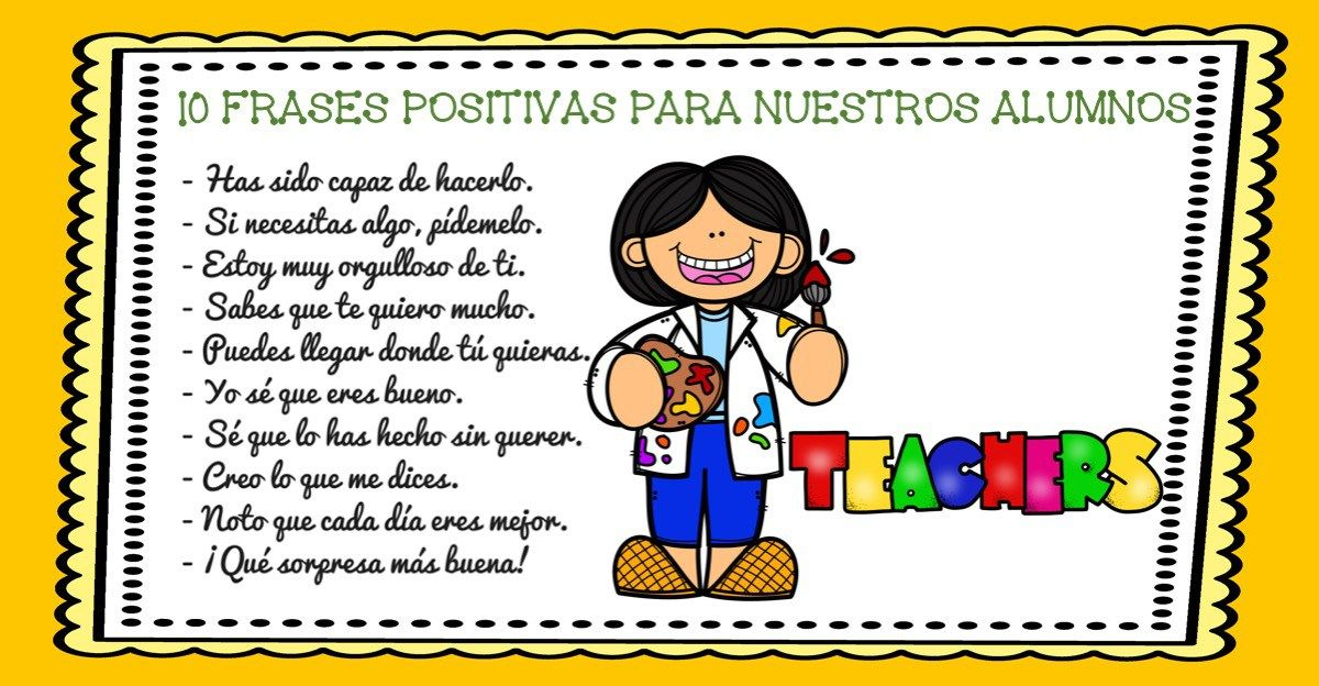 Super Frases Positivas Para Motivar A Tu Hijos O Alumnos