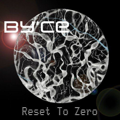 The Sciolist Gate: By'ce - Reset to Zero (2016)